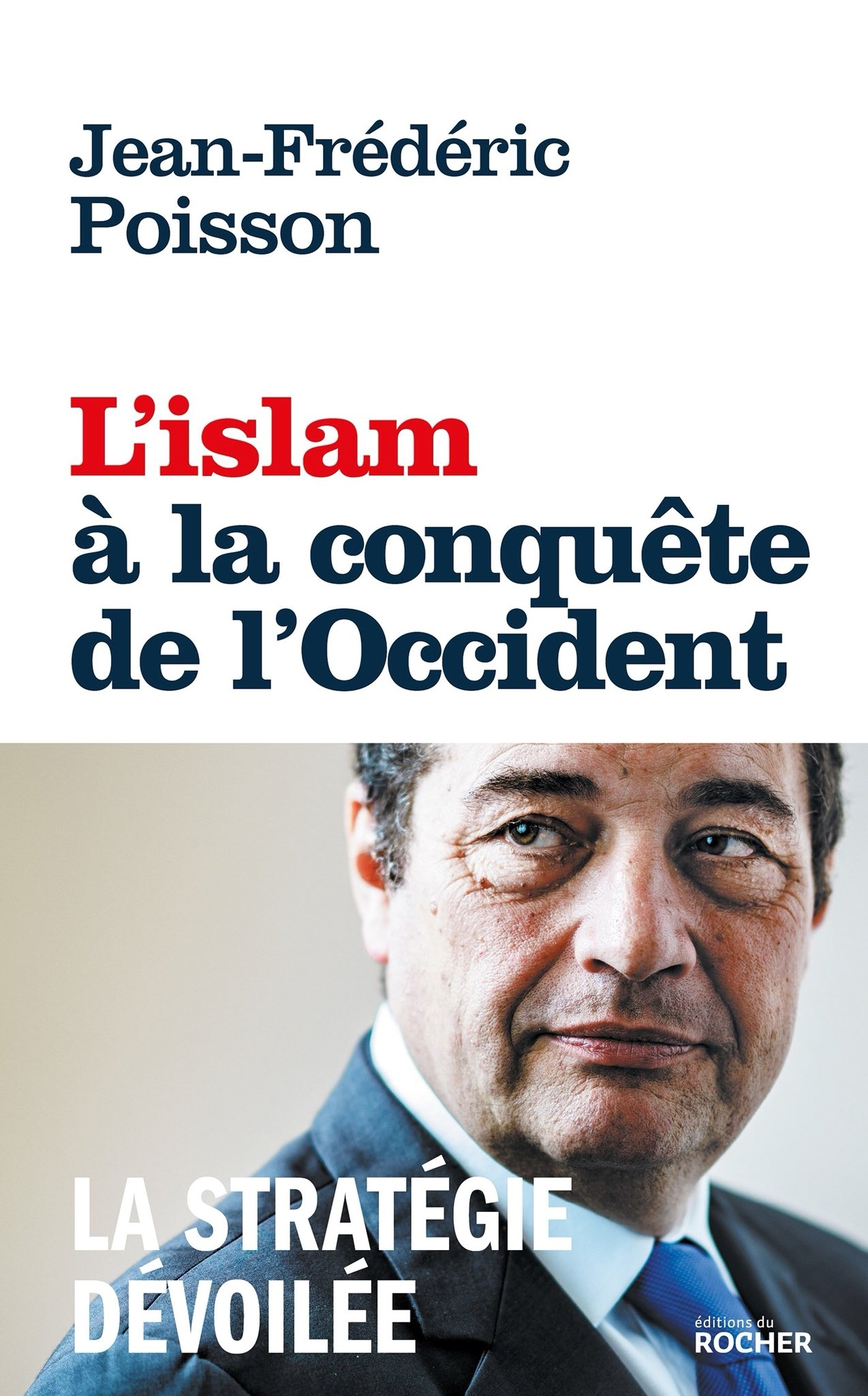 Immigration massive - quelles conséquences pour la France et l'Europe  ? - Page 8 Livre-JF-Poison-Islam-conquete-Occident