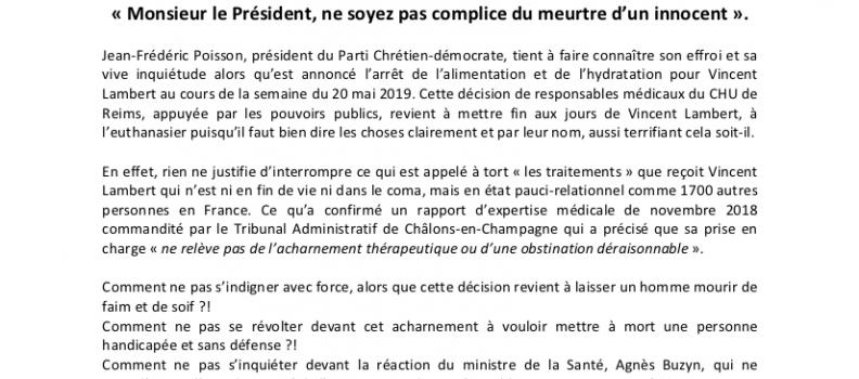 Jean-Frédéric Poisson, Président du Parti Chrétien-Démocrate, dénonce l'euthanasie programmée de Vincent Lambert