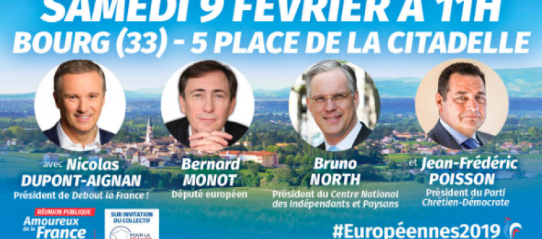 Réunion publique des Amoureux de la France à Bourg sur Gironde près de Bordeaux, avec Jean-Frédéric Poisson le 9 février à 11h