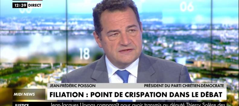 PMA sans Père = danger pour l'enfant. Jean-Frédéric Poisson sur CNEWS 24/09
