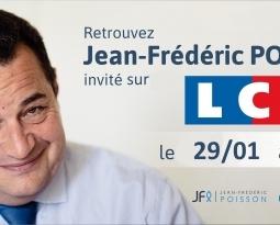 Retraites et dérives autoritaires : Jean-Frédéric Poisson sur LCI le 29/01/2020